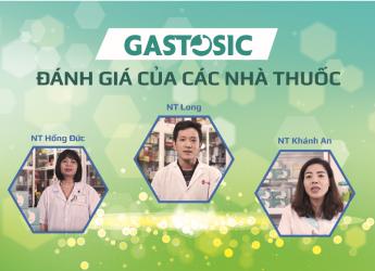 Đánh giá nhà thuốc về sản phẩm Gastosic hỗ trợ điều trị trào ngược