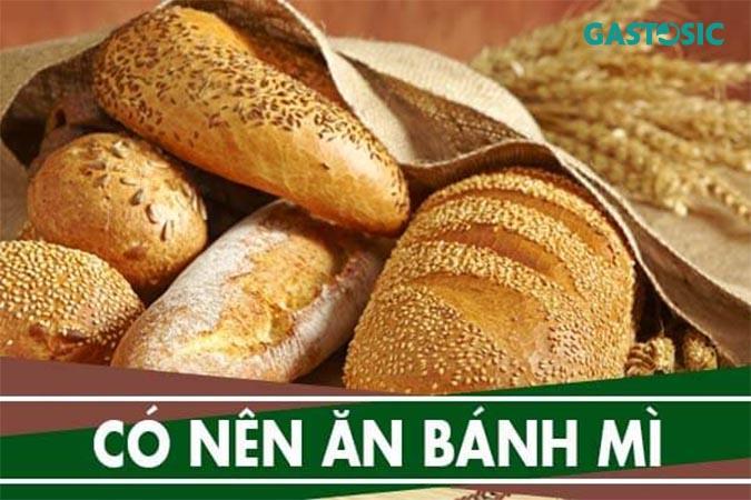 bị trào ngược có nên ăn bánh mì ?