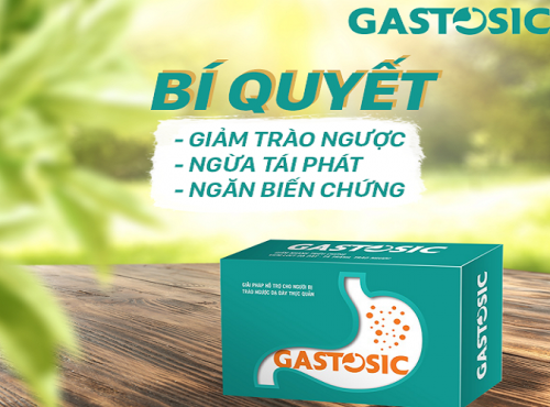 Gastosic hỗ trợ điều trị chứng trào ngược dạ dày hiệu quả