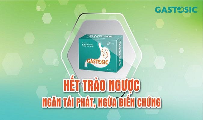 Gastosic hỗ trợ điều trị trào ngược dạ dày thực quản