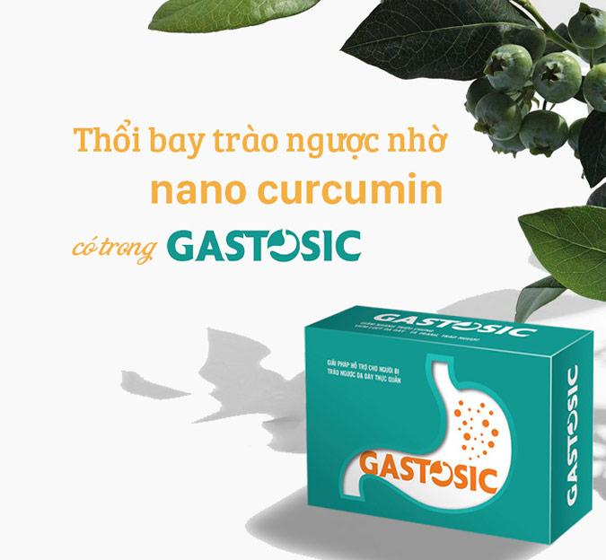 Gastosic giúp giảm nhanh các triệu chứng khó chịu do trào ngược dạ dày